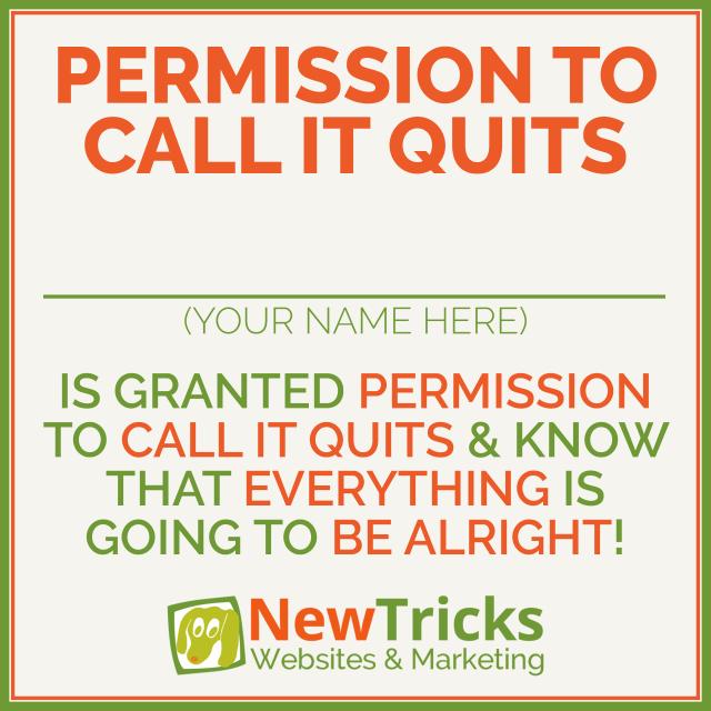 Permission To Quit