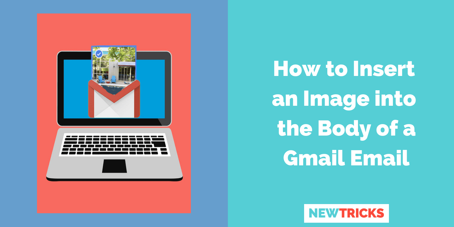 How to Insert an Image Into the Body of a Gmail Email