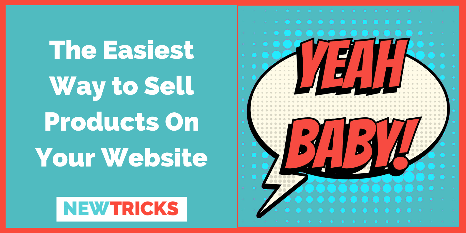 Easiest Way to Sell Products On Website